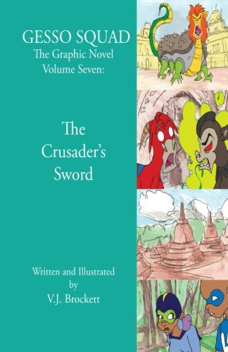 gesso-squad-the-graphic-novel-volume-seven-the-crusaders-sword-gesso-squad-graphic-novels