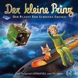 Der Planet der schiefen Ebenen (Der kleine Prinz 10)