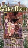 The Lark in the Morn, Elfrida Vipont, 1932350225