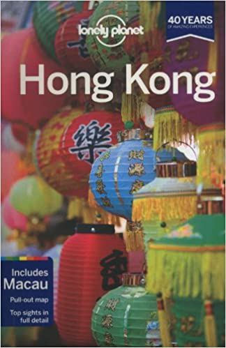 15th Edition Lonely Planet Hong Kong 15th Ed.