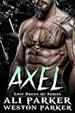 Download Axel (The Lost Breed MC Book 2) in PDF ePUB Free Online