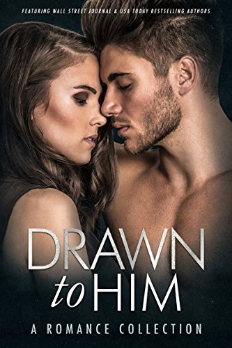 Drawn to Him: A Romance Collection cover