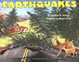 Earthquakes, Franklyn M. Branley, 0060280085