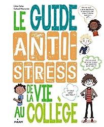 Guide antistress de la vie au collège