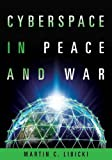 Book cover for Cyberspace in Peace and War (Transforming War)