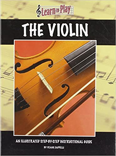 Ebooks télécharger des livres gratuits Violin (Learn to Play (Hardcover)) 1932904174 PDF DJVU