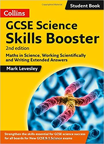 Book GCSE Science 9-1 Skills Booster: Maths in Science, Working Scientifically and Writing Extended Answers (GCSE Science 9-1)
