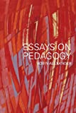 Essays on Pedagogy, Alexander, Robin, 0415454832