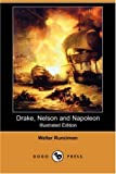 Drake, Nelson and Napoleon, Walter Runciman, 1406584835
