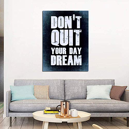 Don't Quit Your Day Dream Motivational Canvas Wall Art -Inspirational Office Wall Art Poster Quotes - Canvas Artwork Picture Print Framed for Home Office Bathroom Bedroom Wall Decor -12