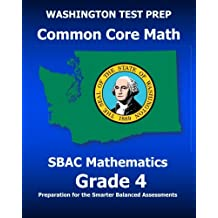 WASHINGTON TEST PREP Common Core Math SBAC Mathematics Grade 4: Preparation for the Smarter Balanced Assessments