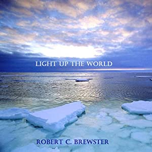 Light Up the World Audiobook