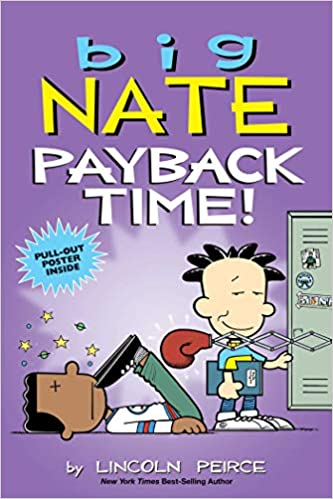 Amazon.com: Big Nate: Payback Time! (Volume 20 ...