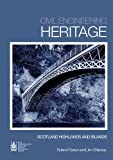 Civil Engineering Heritage Scotland ¿ Highlands and Islands, , 0727734881