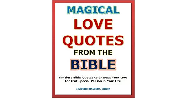 Quotes Of Love Magical Love Quotes From The Bible Timeless Bible Extraordinary Magical Love Quotes
