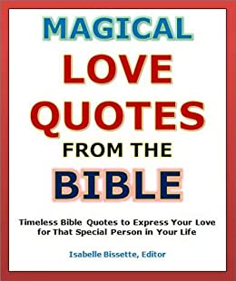 Quotes Of Love Magical Love Quotes From The Bible Timeless Bible