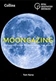 Moongazing: Beginners Guide to Exploring the Moon
