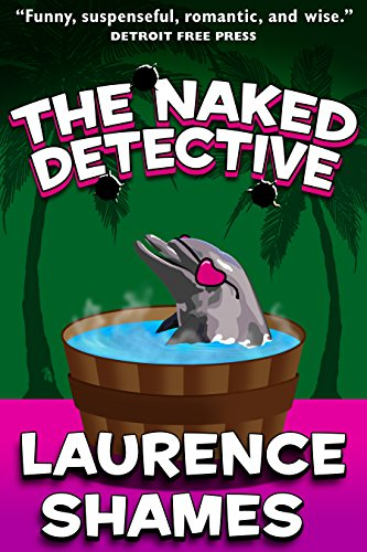 The Naked Detective (Key West Capers Book 8)