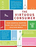 The Virtuous Consumer, Leslie Garrett, 1930722745