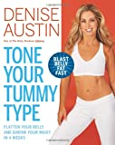 Tone Your Tummy Type, Denise Austin, 159486814X