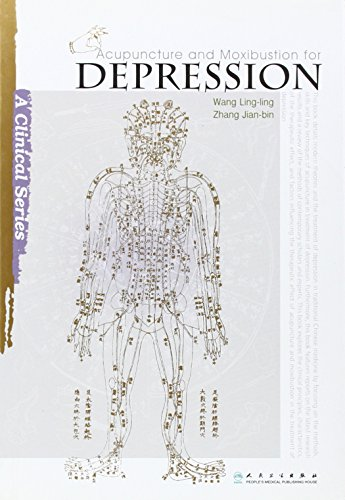Acupuncture and Moxibustion for Depression (Clinical Practice of Acupuncture and Moxibustion)