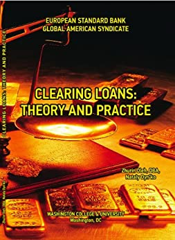 Amazon.com: CLEARING LOANS: THEORY AND PRACTICE eBook