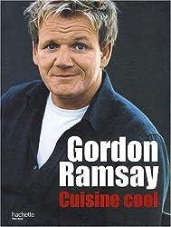 Gordon Ramsay, cuisine cool