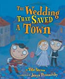 The Wedding That Saved a Town, Yale Strom, 0822573806