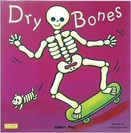 「dry bone child's play」的圖片搜尋結果