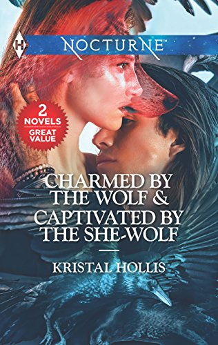 Charmed by the Wolf & Captivated by the She-Wolf: Charmed by the Wolf\Captivated by the She-Wolf
