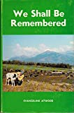 img - for We shall be remembered book / textbook / text book