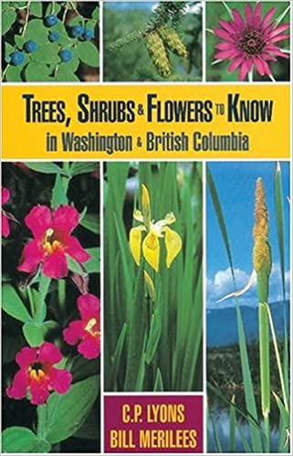 Trees, Shrubs and Flowers to Know in Washington and British