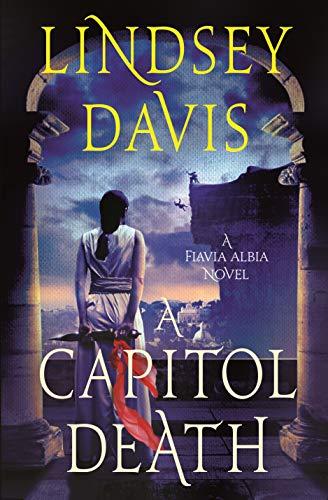 A Capitol Death (Flavia Albia Series Book 7)