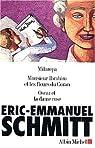 Oscar et la dame en rose - Monsieur Ibrahim - Milarepa par Schmitt