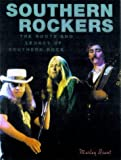 img - for Southern Rockers: The Roots and Legacy of Southern Rock book / textbook / text book