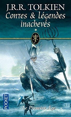 Contes et légendes inachevées, tome 1 : Le Premier Age Poche – 27 novembre 2003 J.R.R. Tolkien Pocket 2266117300 Fantasy