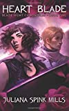 img - for Heart Blade (Blade Hunt Chronicles) (Volume 1) book / textbook / text book