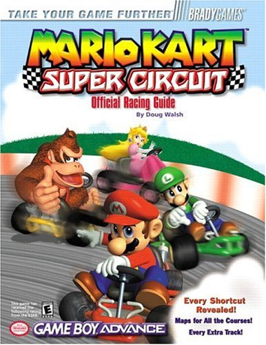 Price comparison product image Mario Kart: Super Circuit Official Racing Guide (Bradygames Take Your Games Further)