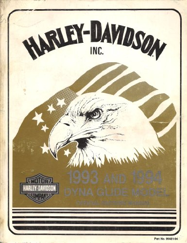Official Factory Service Manual (1993 and 1994 Harley Davidson Dyna Glide Model Service Manual, Official Factory Manual, Part No. 99481-94)