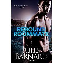 Rebound Roommate (Men of Lake Tahoe Book 3)
