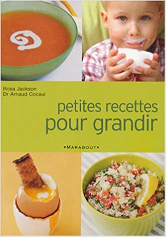 Amazon Fr Petites Recettes Pour Grandir De 2 Ans A 12