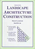 img - for Landscape Architecture Construction (3rd Edition) book / textbook / text book
