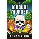 The Musubi Murder: A Professor Molly Mystery (Professor Molly Mysteries Book 1)