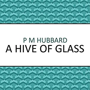 A Hive of Glass Audiobook