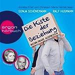 Die Kiste der Beziehung: Wenn Paare auspacken | Ralf Husmann,Sonja Schönemann