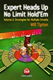 Expert Heads up No Limit Hold'em Play, Volume 2, Will Tipton, 1909457035