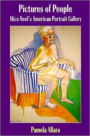 Pictures of People Alice Neels American Portrait Gallery