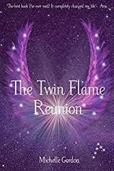The Twin Flame Reunion (Earth Angels Book 4)