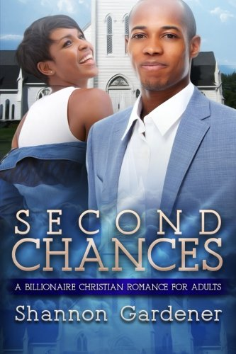 Books : Second Chances: A Billionaire Christian African American Romance For Adults