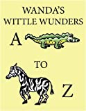Wanda's Wittle Wunders, Deborah Wanda, 143894862X